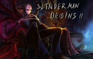 Slender Man Origins II – new Android, iOS Adventure Game