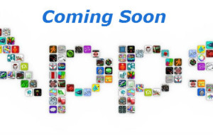 Coming Soon: New Apps and Updates