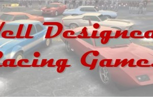 Start  your engines-Some Well Designed Racing Games