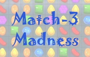 Match-3 Madness: Worthwhile Games for both Android and iOS