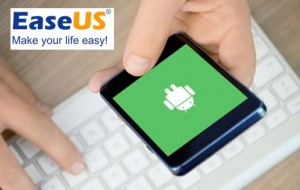Android Data Recovery with EaseUS MobiSaver for Android