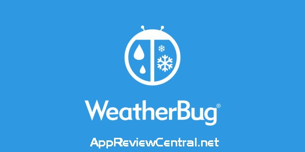 How to best keep up with the Weather – WeatherBug [App Review]