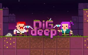Dig Deep! [Android, iOS Game]