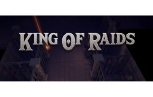 King of Raids [Android Game]