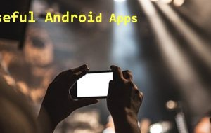 Ten Useful Apps For Android