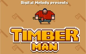 T-I-M-B-E-R! Timberman Video Game Review [Android, iOS]