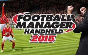 Football Manager Handheld 2015 now out for Android, iOS