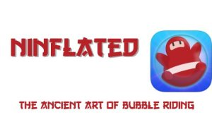 Train your ninja – Ninflated [Video Review]
