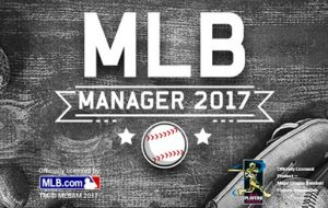 Play Ball – MLB Manager 2017 is Live
