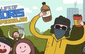 Life of Boris: Super Slav [ Android, iOS Game]