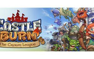 Burn Baby Burn – Castle Burn (A Great New Game)
