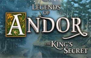 Legends of Andor – The King's Secret [Android, iOS Game]